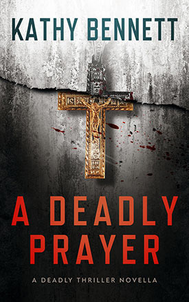 A Deadly Prayer